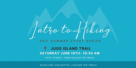 Intro to Hiking: Summer Events Series tickets