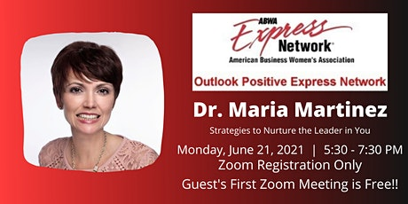 """ABWA OPEN with Dr. Maria Martinez """"Strategies to Nurture the Leader in You"""" tickets"""