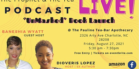 The Prophet & The Tea Podcast: Unmasked Book Launch tickets