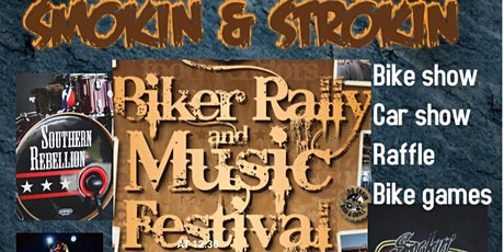 SMOKIN & STROKIN BIKE RALLY and MUSIC FESTIVAL tickets