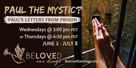 Bible Study: Paul the Mystic? — Paul's Letters from Prison tickets