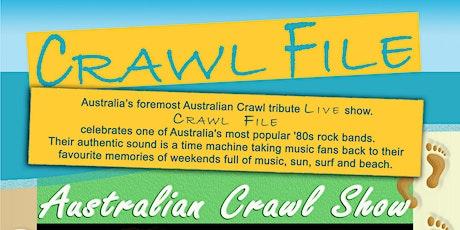 Crawl File - The Australian Crawl Experience tickets