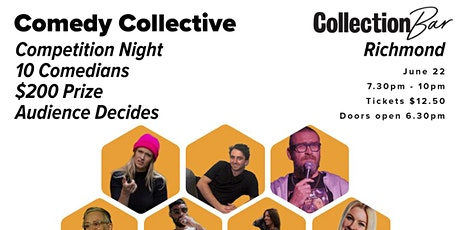 Comedy Collective Comp Night - June 22 @ the Collection Bar tickets