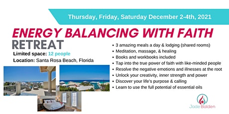 Energy Balancing with Faith 3-day Retreat. Santa Rosa Beach, Florida, USA tickets