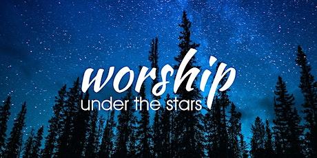 Worship Under the Stars tickets