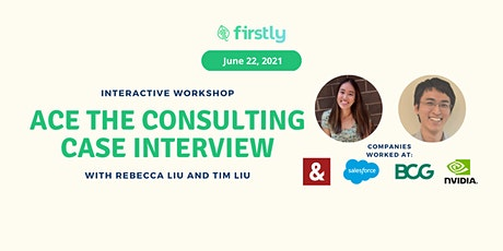 Ace the Consulting Case Interview - Interactive Workshop tickets