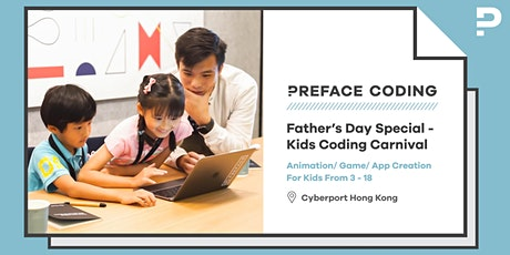 Cyberport | Father's Day Special - Kids Coding Carnival | Preface Coding tickets