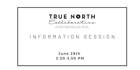 True North Collaborative Information Session tickets