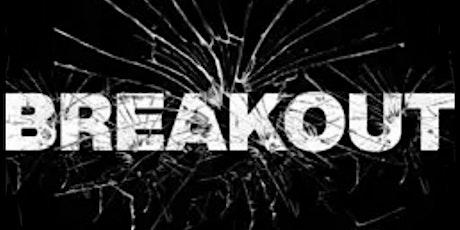 Break Out tickets