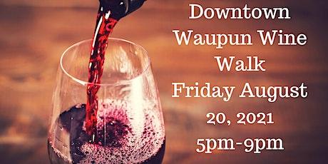 Downtown Waupun Wine Walk tickets