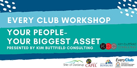 Your People- Your Biggest Asset- EveryClub Workshop tickets