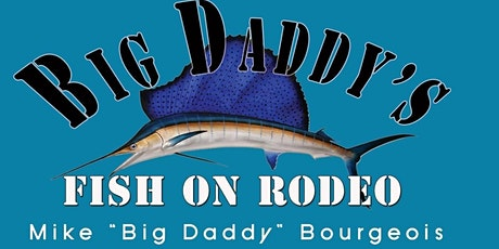 Big Daddy Fish On Rodeo tickets