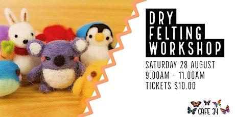 Dry Felting Workshop  | Trott Park tickets