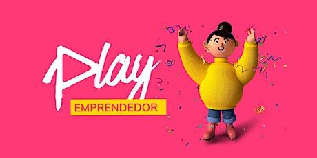 Play Emprendedor ▷ Experimenta tu proyecto con una mirada disruptiva tickets