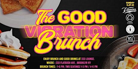 1pm - Vinnie's  Presents The Good Vibration Brunch tickets