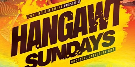 Hang Awt Sundays : THE LAUNCH tickets