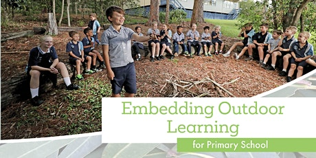 Embedding Outdoor Learning Workshop  - Gold Coast tickets