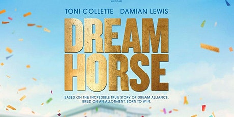 We're Going to the Movies - DREAM HORSE tickets