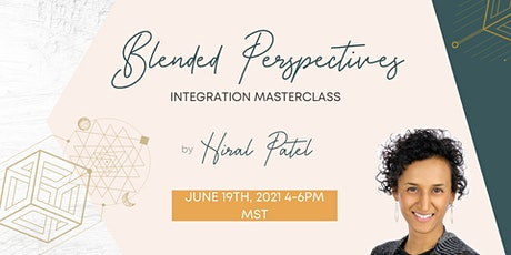 Blended Perspectives  Integration Masterclass tickets