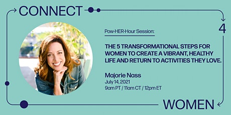 The Five Transformational Steps for Women to Create a Vibrant, Healthy Life tickets