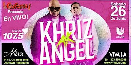 Noche de Euforia con Angel & Khriz! tickets