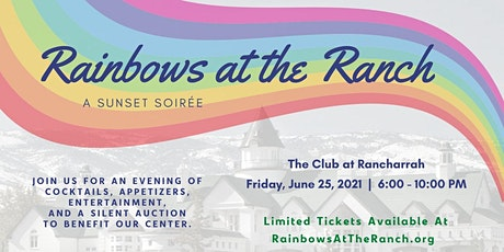 Rainbows at the Ranch - A Sunset Soiree tickets