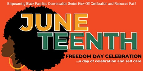 2021 Juneteenth Freedom Day Events: Empowering Bla tickets