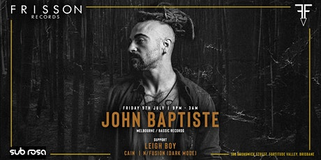 John Baptiste presented by Frisson Records tickets