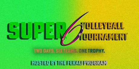 "Hunger Network ""Super Six"" volleyball tournament tickets"