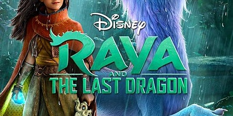 We're Going to the Movies - RAYA AND THE LAST DRAGON tickets