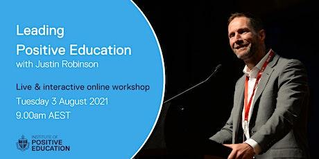 Leading Positive Education Online Workshop (August 2021) tickets