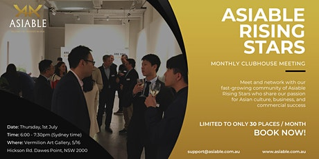 Asiable Rising Stars Clubhouse  Meeting - July 2021 tickets