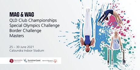 Session 5: 2021 Gymnastics Queensland WAG Border Challenge & MAG QLD Clubs tickets