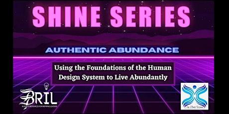 BRIL Shine Series - Authentic Abundance tickets