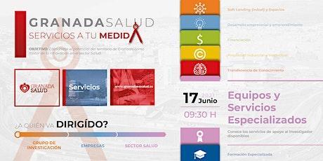 Granada Salud: SERVICIOS A TU MEDIDA. 1er Meetup: Equipos y Servicios Espec boletos