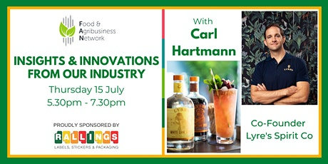Special Event: Insights & Innovations with Carl Hartmann Lyre's Spirit Co tickets