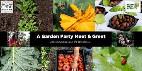 Garden Meet & Greet tickets