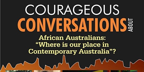 """African Australians, """" Where is our Place in Contemporary Australia"""" tickets"""