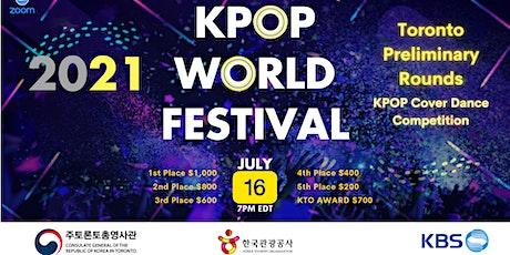 2021 K-POP World Festival Toronto Preliminary Rounds tickets