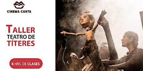 CInema Canta Presenta: Taller Teatro de Títeres con Karina Hurtado boletos