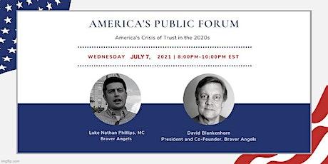America's Public Forum: America's Crisis of Trust in the 2020s tickets