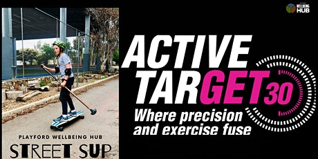 Active Target Laser Shooting & Street SUP  - STRICTLY 13+years Session 1 tickets