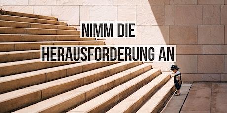 Nimm die Herausforderung an – Frauen-Gottesdienst Mannheim Tickets