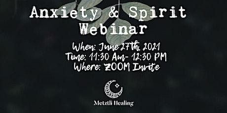 Anxiety & Spirit Webinar tickets
