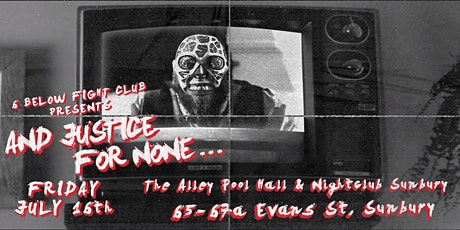 6 Below Fight Club: And Justice For None... tickets