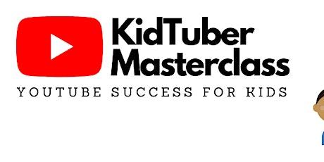 KidTuber Masterclass | FuReKi | Grow without performance anxiety tickets