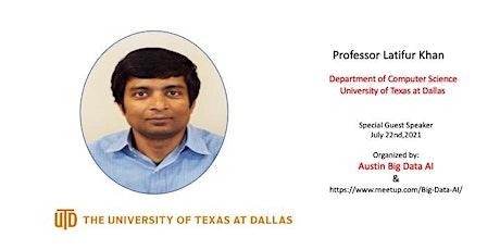 Guest Speaker: Prof Latifur Khan (UT Dallas) on Big Data Stream Analytics biglietti