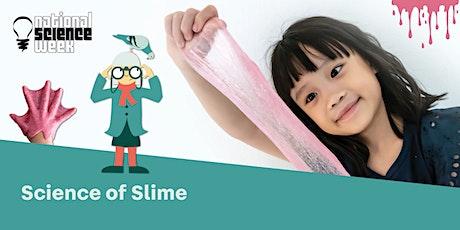 POSTPONED: Science Of Slime - Bonnyrigg  Library tickets