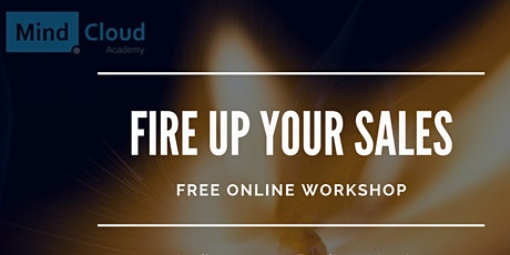 FIRE UP YOUR SALES: Do you have the right Customer Acquisition Strategy? tickets