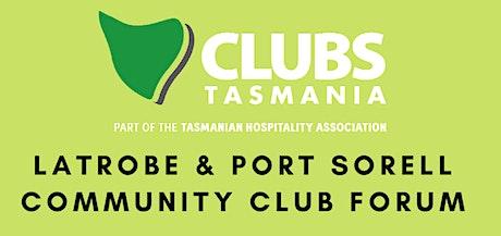 Latrobe & Port Sorell Community Club Forum tickets